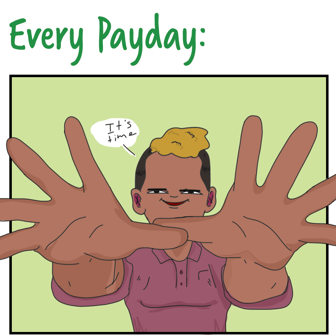 Every payday