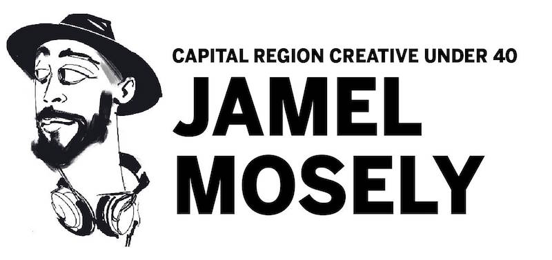 Capital Region Creative Under 40: Jamel Mosely