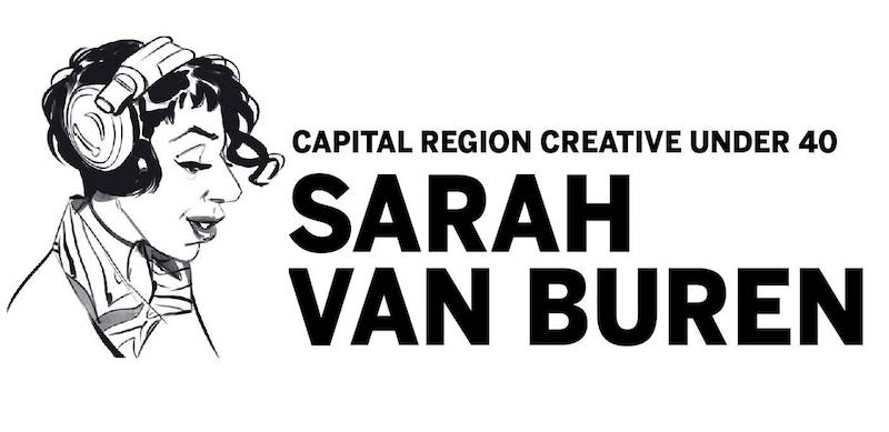 Capital Region Creative Under 40: Sarah Van Buren