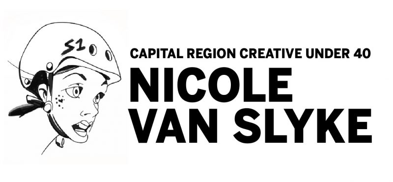 Capital Region Creative Under 40: Nicole Van Slyke