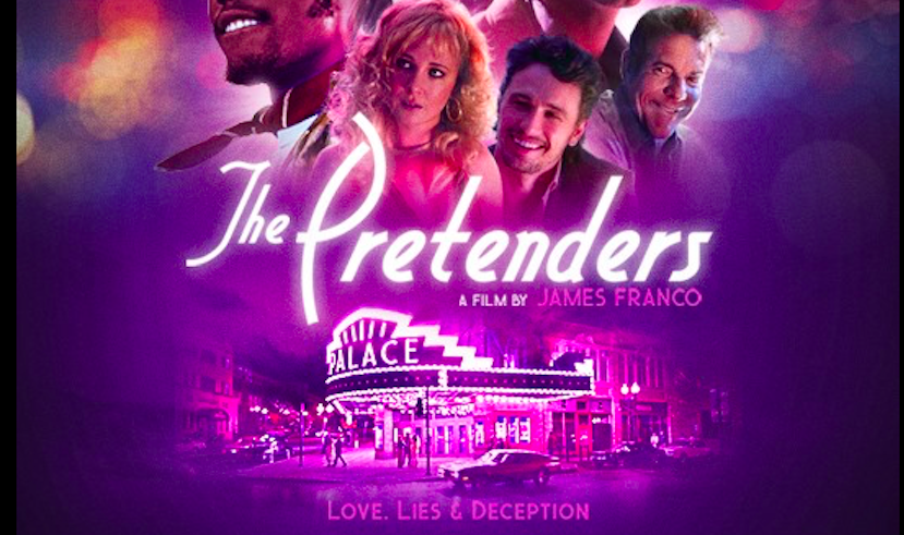 "James Franco film ""The Pretenders"" to debut at The Palace"