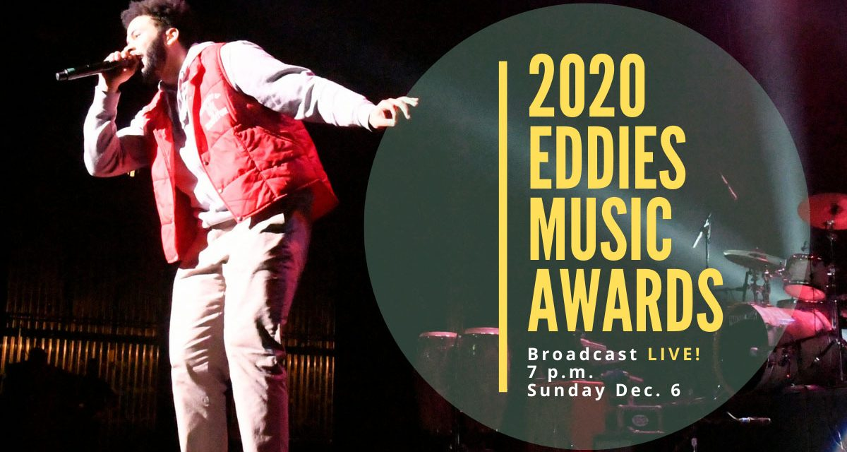 Regional Eddies Music Awards to broadcast live Dec. 6